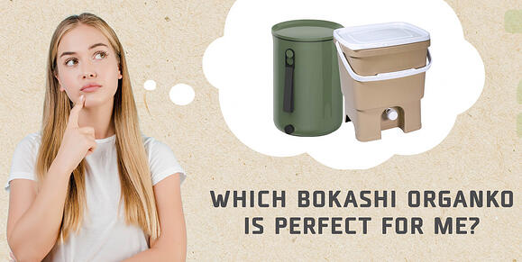 Take the quiz and find out which Bokashi Organko is perfect for you